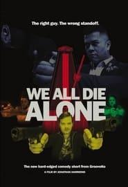 We All Die Alone (2021)