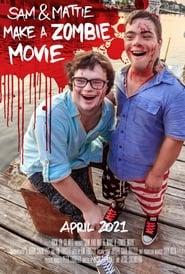 مترجم أونلاين و تحميل Sam & Mattie Make A Zombie Movie 2021 مشاهدة فيلم