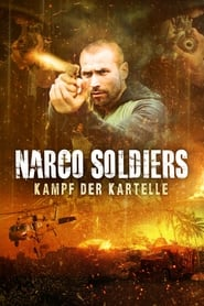 Narco Soldiers [2019]