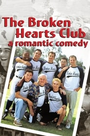 Nonton Film The Broken Hearts Club: A Romantic Comedy (2000)