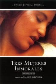 Immoral Women / Les Heroines Du Mal