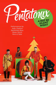 Pentatonix: A Not So Silent Night (2018)