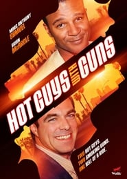Hot Guys with Guns (2013)