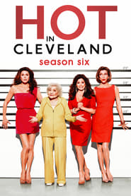 Hot in Cleveland - Season 6 poster