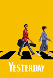 Yesterday - Watch Movies Online Streaming