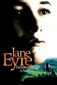 Jane Eyre: Encontro com o Amor