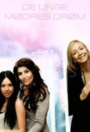 De Unge Mødres Drøm 2010