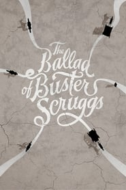 The Ballad of Buster Scruggs (2018) Full Movie Watch Online Free
