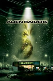 Poster Alien Raiders 2008