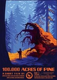 100000 Acres of Pine (2020)