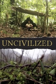 Uncivilized [2019]
