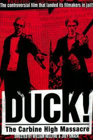 Duck! The Carbine High Massacre (1999)