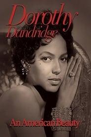 Dorothy Dandridge: An American Beauty 2003
