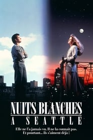 Nuits blanches à Seattle en streaming