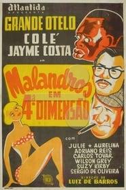 Malandros em Quarta Dimensão (1954)