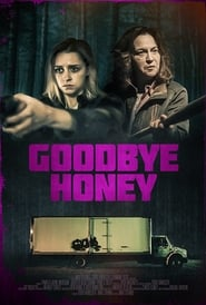 Watch Goodbye Honey (2020) Fmovies
