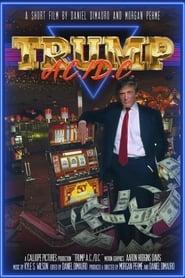 Trump A.C./D.C. (2020)