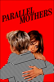 Parallel Mothers (2021)