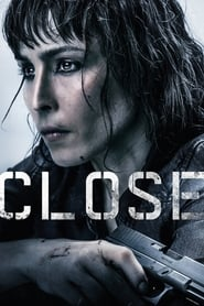 Close (2019) online hd subtitrat in romana
