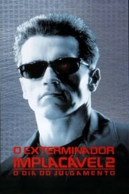 O Exterminador do Futuro 2 - O Julgamento Final - HD 720p Blu-Ray