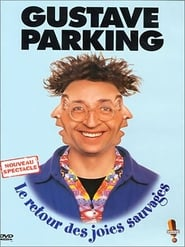 Gustave Parking - Le retour des joies sauvages