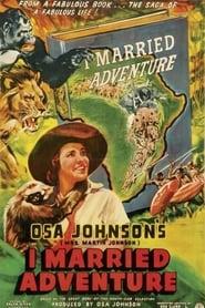 I Married Adventure 1940