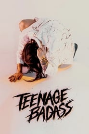 Teenage Badass [2020]