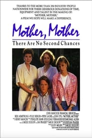 Mother, Mother 1989