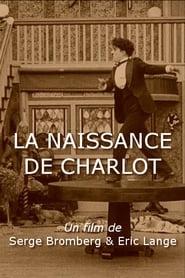 უყურე La naissance de Charlot