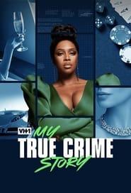 My True Crime Story Season 1 Episode 7
