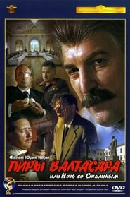 Poster del film The Feasts of Valtasar, or The Night with Stalin