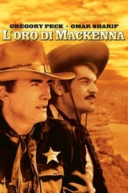 L'oro di Mackenna streaming