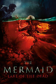 Poster The Mermaid: Lake of the Dead