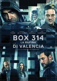 Box 314: La rapina di Valencia (2016)