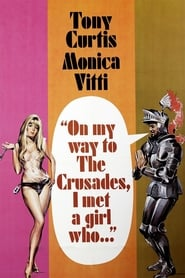 On My Way to the Crusades, I Met a Girl Who...