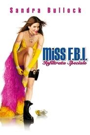 Miss F.B.I. – Infiltrata speciale (2005)