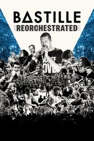 Bastille ReOrchestrated