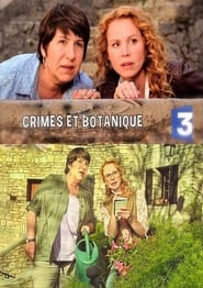 Serie streaming | voir Crimes et Botanique en streaming | HD-serie