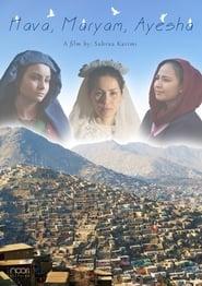 مشاهدة فيلم Hava, Maryam, Ayesha مترجم