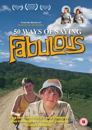 50 Ways of Saying Fabulous (2005) Watch Online Free