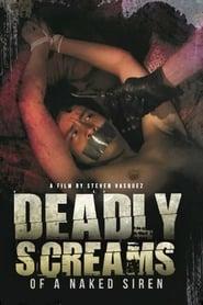 Deadly Screams of a Naked Siren (2019)