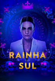 A Rainha do Sul – Queen of the South