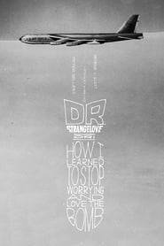 Poster Dr. Strangelove or: How I Learned to Stop Worrying and Love the Bomb 1964