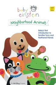 Baby Einstein: Neighborhood Animals (2002)
