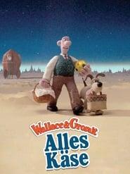 Wallace & Gromit - Alles Käse (1990)