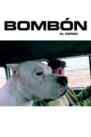 Bombón el perro 2004