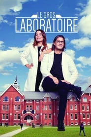 Le gros laboratoire (2018)