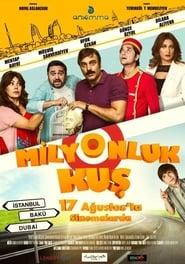 Milyonluk Kuş (2018) CDA Online Cały Film Zalukaj