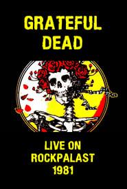 Poster of Grateful Dead: Live on Rockpalast 1981