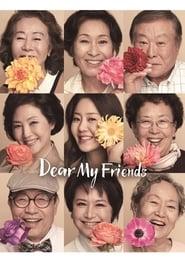 Dear My Friends poster